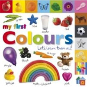 My First Colours Let's Learn Them All - Dorling Kindersley 9781405370158