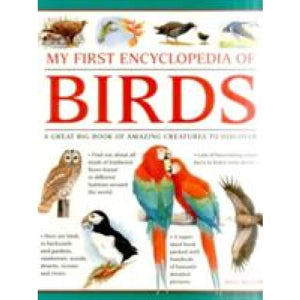 My First Encylopedia of Birds (Giant Size) - Anness Publishing 9781861478214