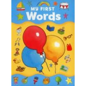 My First Words - Anness Publishing 9781861474988
