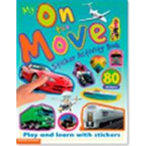 My On The Move Sticker Activity Book - Award Publications 9781906572983