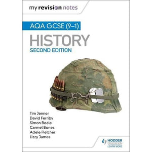 My Revision Notes: AQA GCSE (9-1) History Second edition - Hodder Education 9781510455610