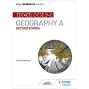 My Revision Notes: Edexcel GCSE (9-1) Geography A Second Edition - Hodder Education 9781471887253