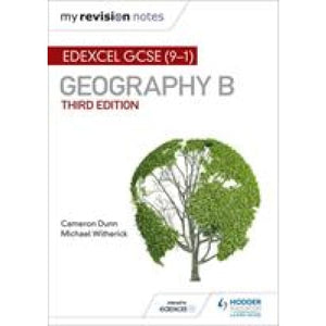 My Revision Notes: Edexcel GCSE (9-1) Geography B Third Edition - Hodder Education 9781471887284