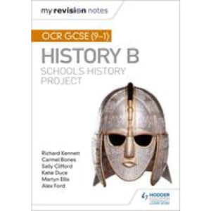 My Revision Notes: OCR GCSE (9-1) History B: Schools Project - Hodder Education 9781510404069