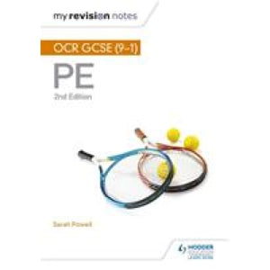 My Revision Notes: OCR GCSE (9-1) PE 2nd Edition - Hodder Education 9781510405257