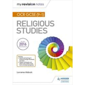 My Revision Notes OCR GCSE (9-1) Religious Studies - Hodder Education 9781510409767