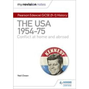 My Revision Notes: Pearson Edexcel GCSE (9-1) History: The USA 1954-1975: conflict at home and abroad - Hodder Education 9781510456280