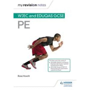 My Revision Notes: WJEC and Eduqas GCSE PE - Hodder Education 9781510429406