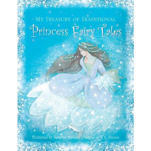 My Treasury of Traditional Princess Fairy Tales - Anness Publishing 9781861473707