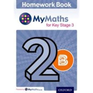 MyMaths for Key Stage 3: Homework Book 2B (Pack of 15) - Oxford University Press 9780198304364