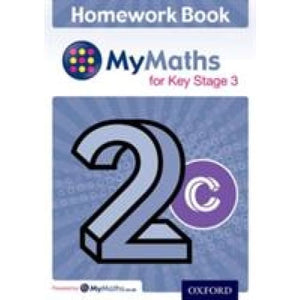 MyMaths for Key Stage 3: Homework Book 2C (Pack of 15) - Oxford University Press 9780198304371