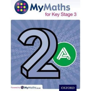 MyMaths for Key Stage 3: Student Book 2A - Oxford University Press 9780198304562