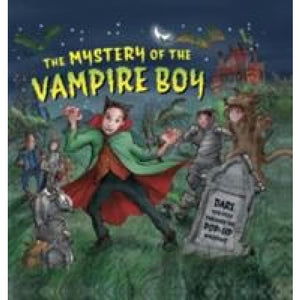 Mystery of the Vampire Boy - Anness Publishing 9781861474100