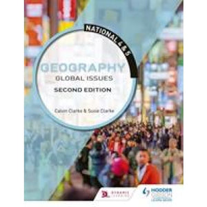 National 4 & 5 Geography: Global Issues: Second Edition - Hodder Education 9781510429383