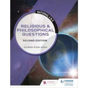 National 4 & 5: Religious Philosophical Questions: Second Edition - Hodder Education 9781510429390