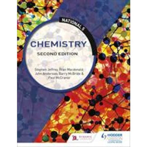 National 5 Chemistry: Second Edition - Hodder Education 9781510429260