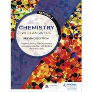 National 5 Chemistry with Answers: Second Edition - Hodder Education 9781510429192