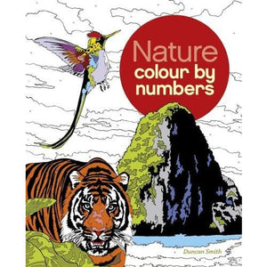 Nature Colour by Numbers - Arcturus Publishing 9781784049805