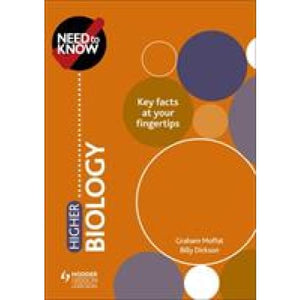 Need to Know: Higher Biology - Hodder Education 9781510451094