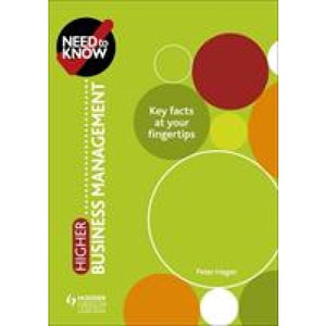 Need to Know: Higher Business Management - Hodder Education 9781510451155