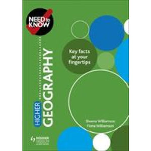 Need to Know: Higher Geography - Hodder Education 9781510451056