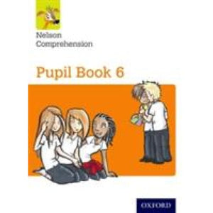 Nelson Comprehension: Year 6/Primary 7: Pupil Book 6 (Pack of 15) - Oxford University Press 9780198368229