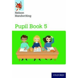 Nelson Handwriting: Year 5/Primary 6: Pupil Book 5 Pack of 15 - Oxford University Press 9780198368601