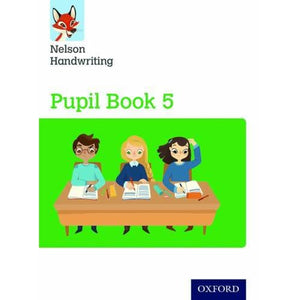 Nelson Handwriting: Year 5/Primary 6: Pupil Book 5 - Oxford University Press 9780198368618
