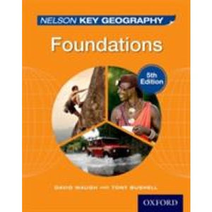 Nelson Key Geography Foundations Student Book - Oxford University Press 9781408523162