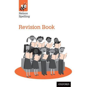 Nelson Spelling Revision Book (Year 6/P7) - Oxford University Press 9781408524091