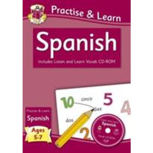 New Curriculum Practise & Learn: Spanish for Ages 5-7 - with Vocab CD-ROM - CGP Books 9781847629968