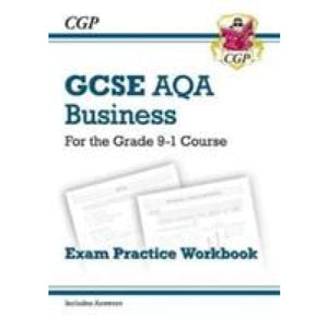 New GCSE Business AQA Exam Practice Workbook - For the Grade 9-1 Course - CGP Books 9781782946922