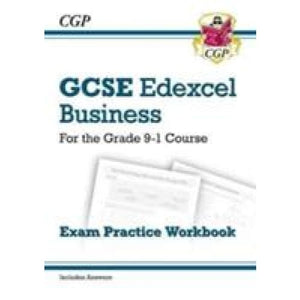 New GCSE Business Edexcel Exam Practice Workbook - For the Grade 9-1 Course - CGP Books 9781782946939