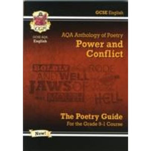 New GCSE English Literature AQA Poetry Guide: Power & Conflict Anthology - For the Grade 9-1 Course - CGP Books 9781782943617