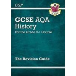 New GCSE History AQA Revision Guide - For the Grade 9-1 Course - CGP Books 9781782946045
