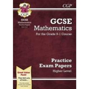 New GCSE Maths Practice Papers: Higher - For the Grade 9-1 Course - CGP Books 9781782946632
