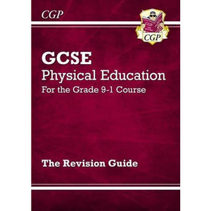 New GCSE Physical Education Revision Guide - For the Grade 9-1 Course - CGP Books 9781782945321