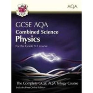 New Grade 9-1 GCSE Combined Science for AQA Physics Student Book with Online Edition - CGP Books 9781782946403