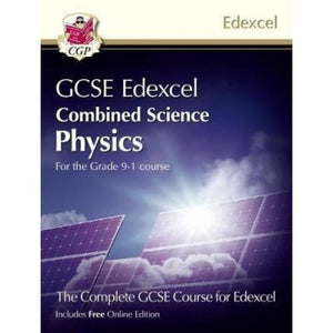 New Grade 9-1 GCSE Combined Science for Edexcel Physics Student Book with Online Edition - CGP Books 9781782948179