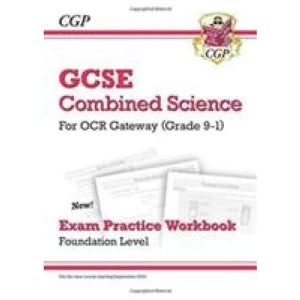 New Grade 9-1 GCSE Combined Science: OCR Gateway Exam Practice Workbook - Foundation - CGP Books 9781782945192