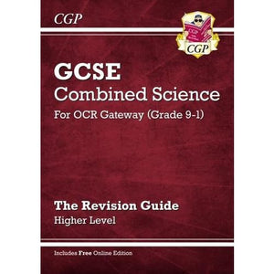 New Grade 9-1 GCSE Combined Science: OCR Gateway Revision Guide with Online Edition - Higher - CGP Books 9781782945697