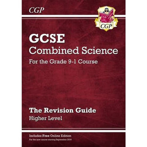 New Grade 9-1 GCSE Combined Science: Revision Guide with Online Edition - Higher - CGP Books 9781782945796