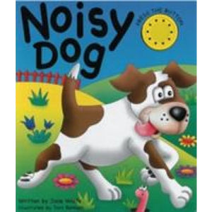 Noisy Dog - Anness Publishing 9781843227793