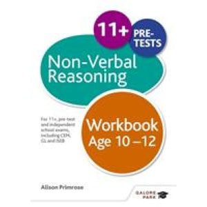 Non-Verbal Reasoning Workbook Age 10-12: For 11+ pre-test and independent school exams including CEM GL ISEB - Hodder Education