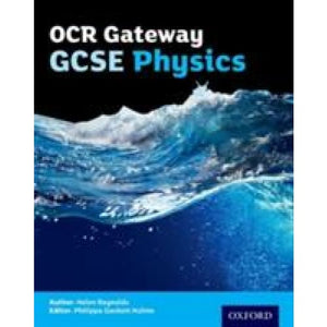 OCR Gateway GCSE Physics Student Book - Oxford University Press 9780198359838