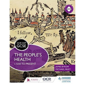 OCR GCSE History SHP: The People's Health c.1250 to present - Hodder Education 9781471860089