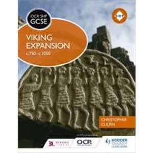 OCR GCSE History SHP: Viking Expansion c750-c1050 - Hodder Education 9781471861109