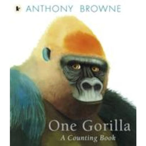 One Gorilla: A Counting Book - Walker Books 9781406345339