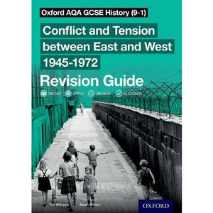 Oxford AQA GCSE History (9-1): Conflict and Tension between East West 1945-1972 Revision Guide - University Press 9780198432883