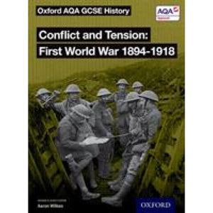 Oxford AQA GCSE History: Conflict and Tension First World War 1894-1918 Student Book - University Press 9780198429005